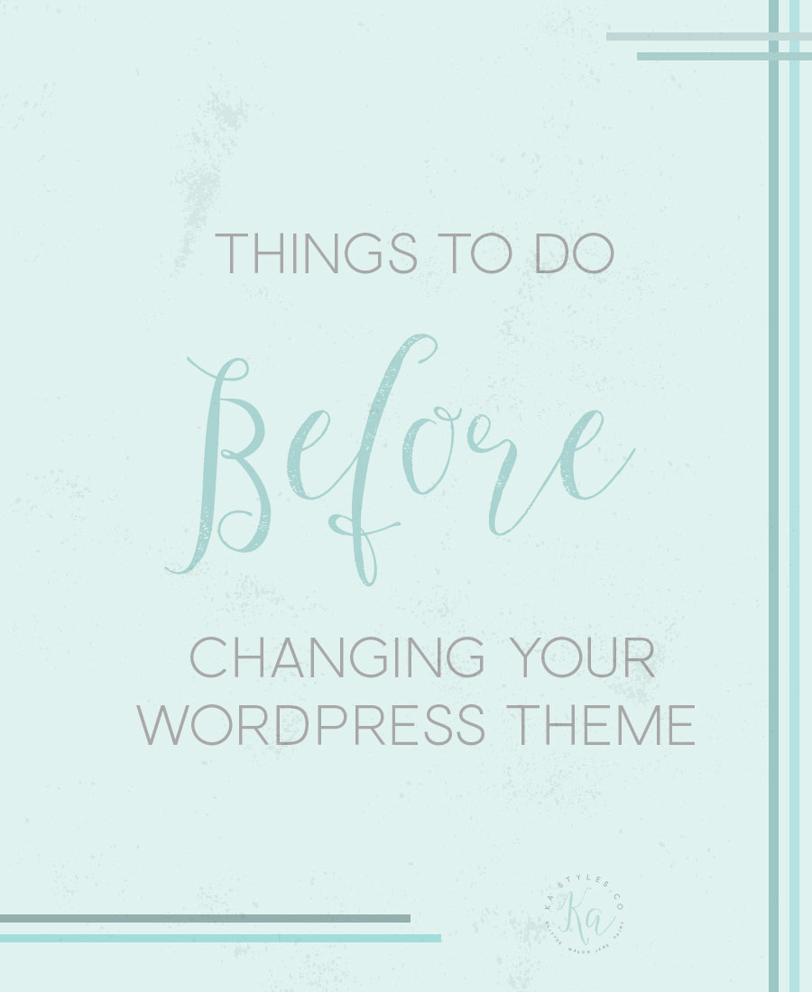 things-to-be-before-changing-your-wordpress-theme