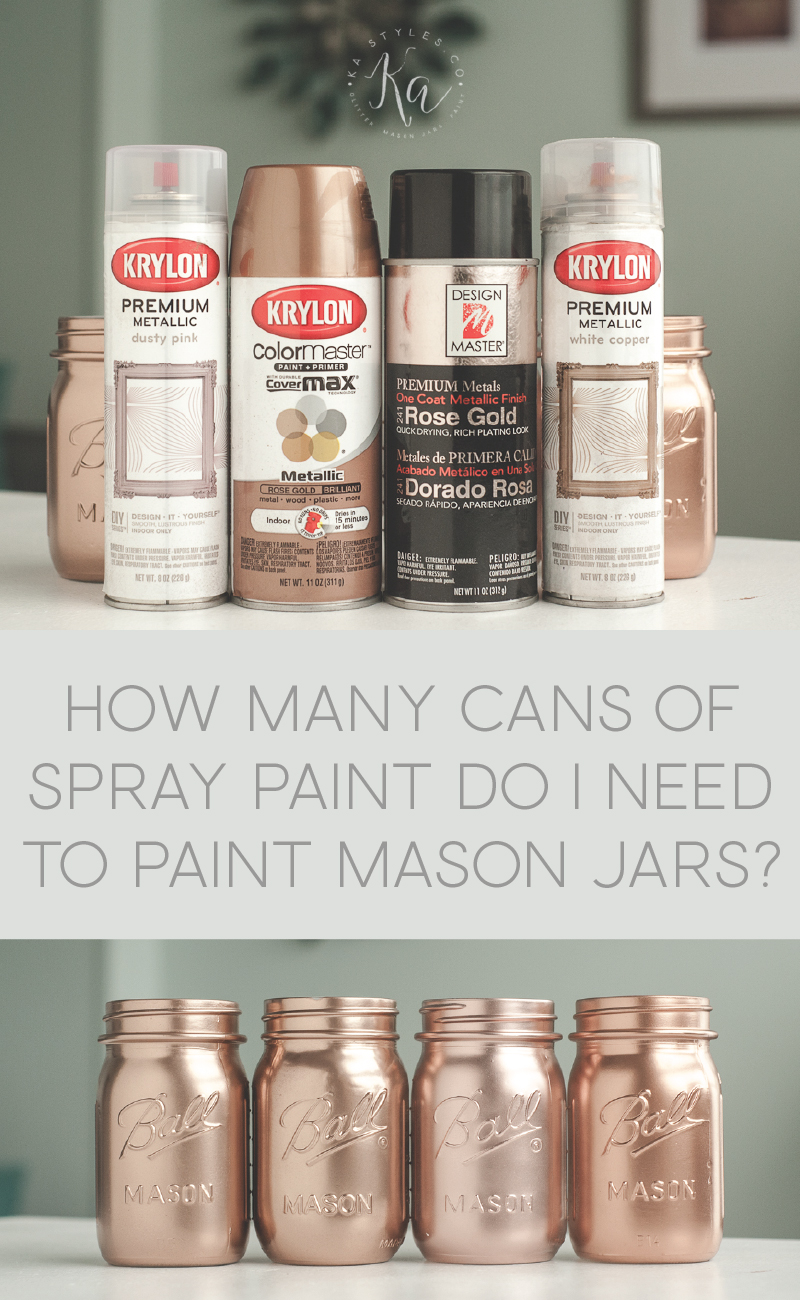 How many cans of spray paint do I need to paint mason jars?